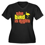 The Bird Is Right Women's Plus Size V-Neck Dark T-