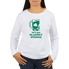Let's Get Blarney Stoned Womens Long Sleeve T-Shi