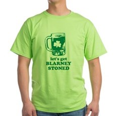 Let's Get Blarney Stoned Green T-Shirt
