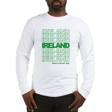 Have a Green Day Long Sleeve T-Shirt