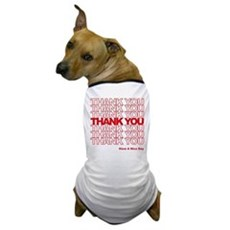 Thank You Bag Dog T-Shirt