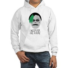 I Weep For The Future Hooded Sweatshirt