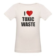 I Love [Heart] Toxic Waste Organic Baby T-Shirt