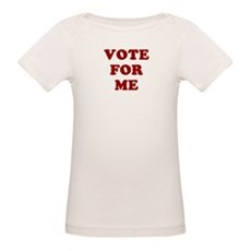 Vote For Me Organic Baby T-Shirt