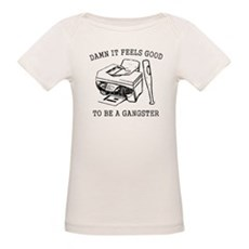 Damn it Feels Good Organic Baby T-Shirt