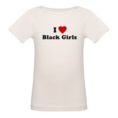 I Love [Heart] Black Girls Organic Baby T-Shirt
