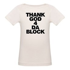 Thank God 4 Da Block Organic Baby T-Shirt