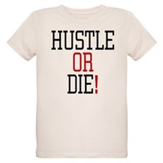 Hustle or Die! Organic Kids T-Shirt