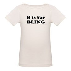 B is for BLING Organic Baby T-Shirt
