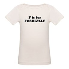 F is FOSHIZZLE Organic Baby T-Shirt