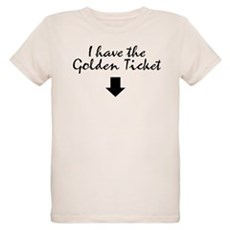 I have the Golden Ticket Organic Kids T-Shirt