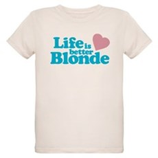 Life is Better Blonde Organic Kids T-Shirt
