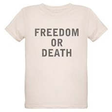 Freedom or Death Organic Kids T-Shirt