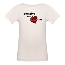 You give me a heart on Organic Baby T-Shirt