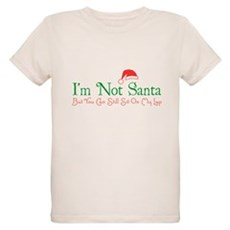 I'm Not Santa Organic Kids T-Shirt
