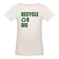 Recycle or Die Organic Baby T-Shirt