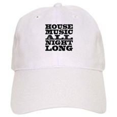 House Music All Night Long Cap