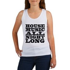 House Music All Night Long Womens Tank Top