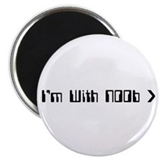 I'm With Noob Magnet