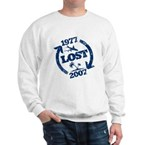 Lost with Sawyer since 1977 Sweatshirt