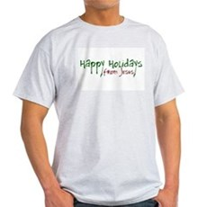Happy Holidays from Jesus Ash Grey T-Shirt