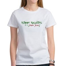 Happy Holidays from Jesus Womens T-Shirt