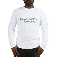 Happy Holidays from Jesus Long Sleeve T-Shirt