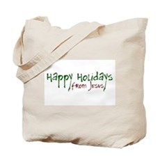 Happy Holidays from Jesus Tote Bag