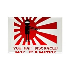 You Haf Discraced My Famiry Rectangle Magnet