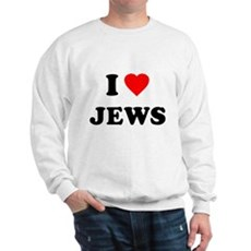 I Love Jews Sweatshirt