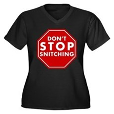 Don't Stop Snitching T-Shirt Womens Plus Size V-N
