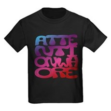 Attention Whore Kids T-Shirt