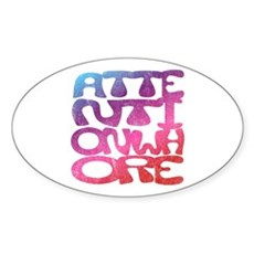 Attention Whore Oval Sticker