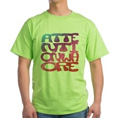 Attention Whore Green T-Shirt
