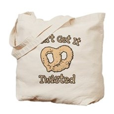 Don't Get It Twisted Tote Bag