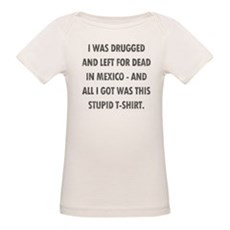 Left For Dead in Mexico Organic Baby T-Shirt