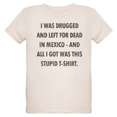 Left For Dead in Mexico Organic Kids T-Shirt