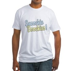 Snoochie Boochies! Fitted T-Shirt
