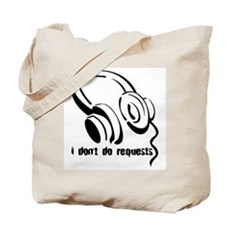 I don't do requests Tote Bag