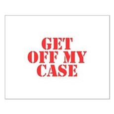 Get Off My Case Small Poster