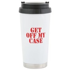 Get Off My Case Stainless Steel Travel Mug