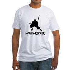 Home Wrecker Fitted T-Shirt