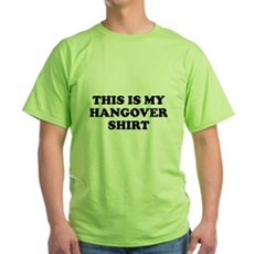 This Is My Hangover Shirt Green T-Shirt