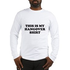This Is My Hangover Shirt Long Sleeve T-Shirt
