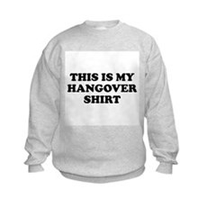 This Is My Hangover Shirt Kids Sweatshirt