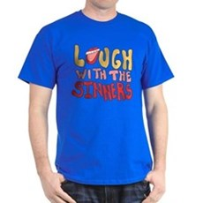 Laugh With The Sinners T-Shirt