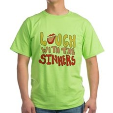 Laugh With The Sinners Green T-Shirt