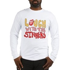 Laugh With The Sinners Long Sleeve T-Shirt