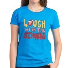 Laugh With The Sinners Womens T-Shirt