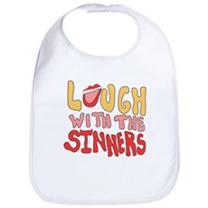 Laugh With The Sinners Bib